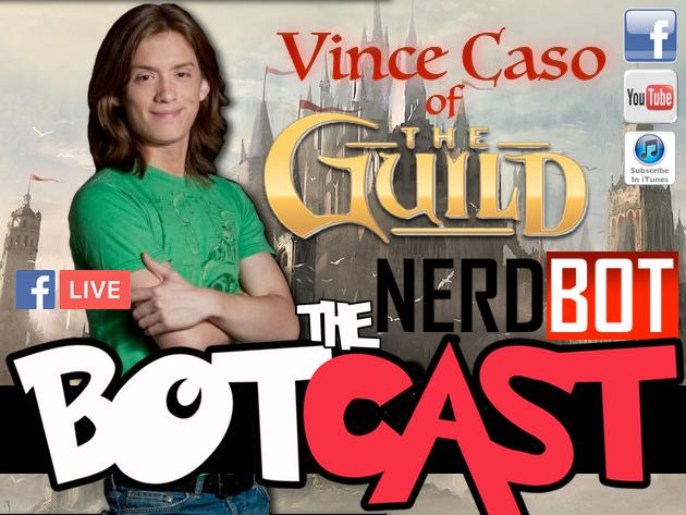 Nerdbot Botcast Vince Caso