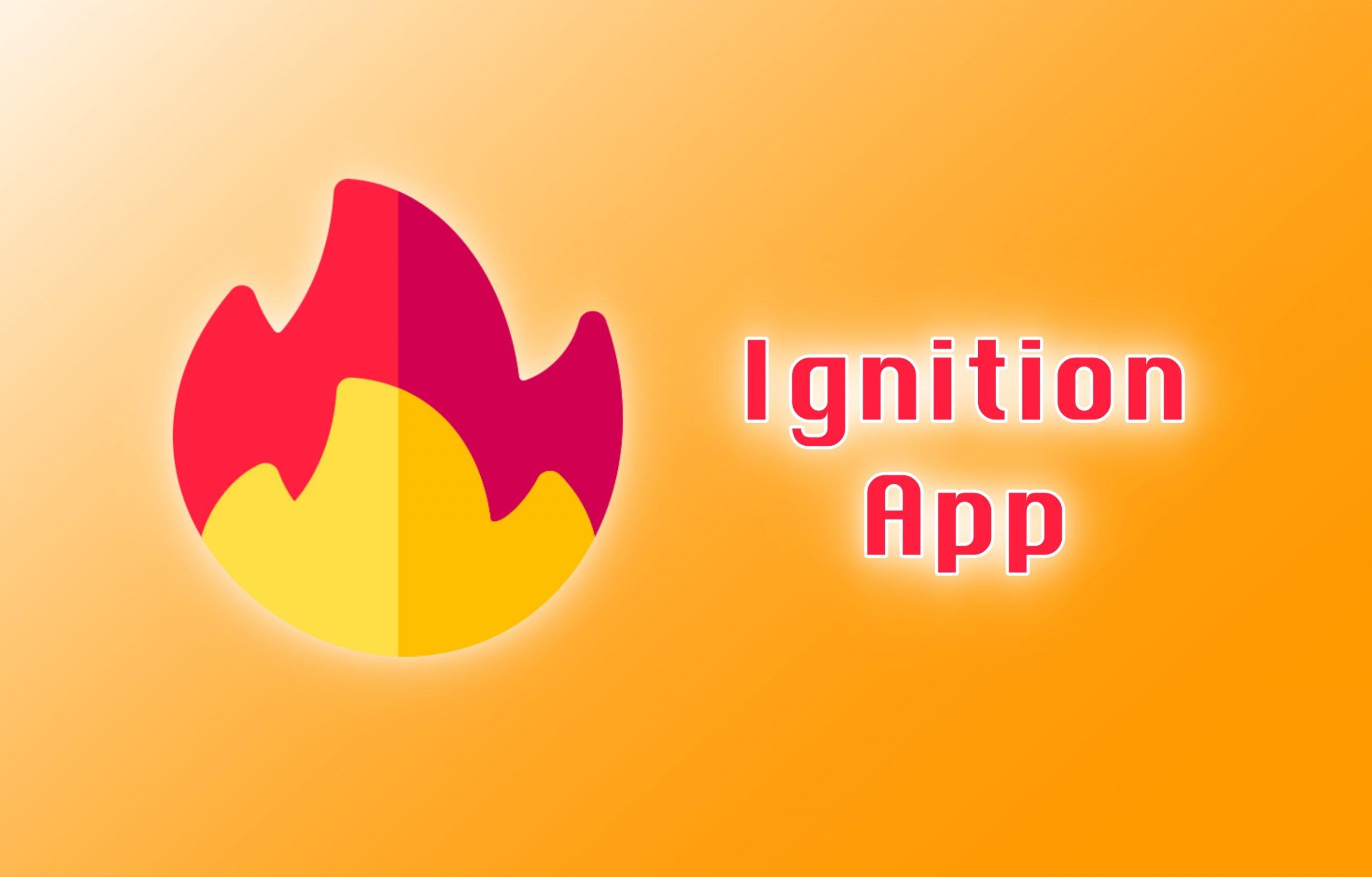 Ignition App